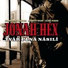 Seznamte se, Jonah Hex!