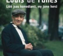 Louis de Funès: Lidé jsou komedianti, my jsme herci