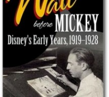 Walt Before Mickey: Interview with Timothy S. Susanin