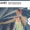 Jeden svět v jedné Olomouci: Konec bublin v Česku – soutěž o vstupenky