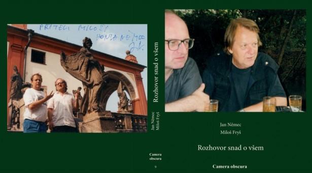 Vyjádření Miloše Fryše k zákazu distribuce knihy rozhovorů s Janem Němcem