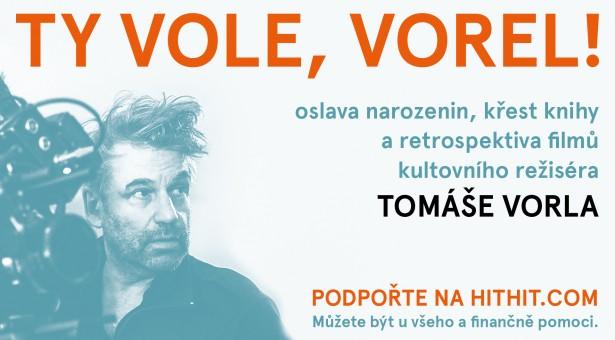 Buďte součástí narozeninové oslavy režiséra Tomáše Vorla