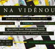 NA VIDĚNOU – konference o stavu vizuální kultury