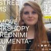Je tu pátý ročník My Street Films: Přední čeští dokumentaristé provedou začínající filmaře od prvního nápadu až khotovému filmu
